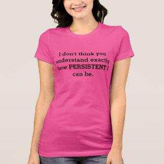 Camiseta T-shirt persistente