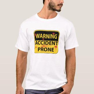 Camiseta T-shirt propenso a los accidentes de advertência