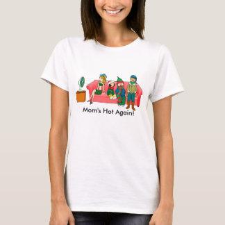 Camiseta T-shirt quente da menopausa da mãe outra vez