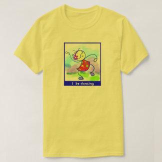 Camiseta T-shirt SASSY eu esteja dançando o algodão 100%