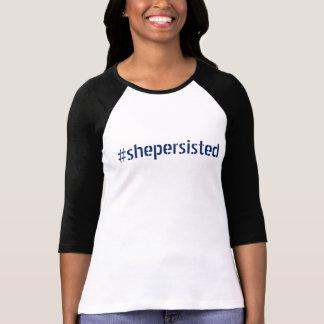 Camiseta t-shirt #shepersisted