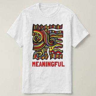 "Camiseta T-shirt ""significativo"" do valor"