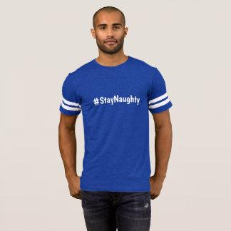 Camiseta T-shirt #StayNaughty do estilo do futebol