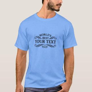 Camiseta T-shirt universal do presente mundo preto do texto