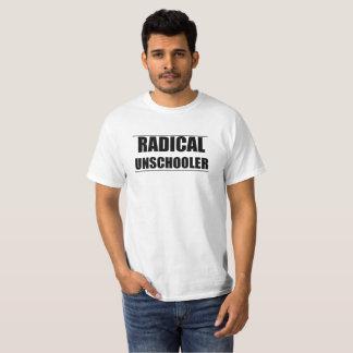 Camiseta T unisex radical de Unschooler