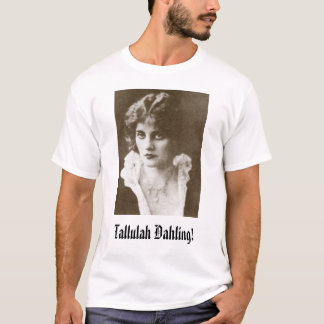Camiseta Tallulah Bankhead, Tallulah Dahling!