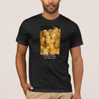 Camiseta Tão muitos pintinhos, tão pouca galinha dos