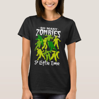 Camiseta Tão muitos zombis tão pouco Dia das Bruxas