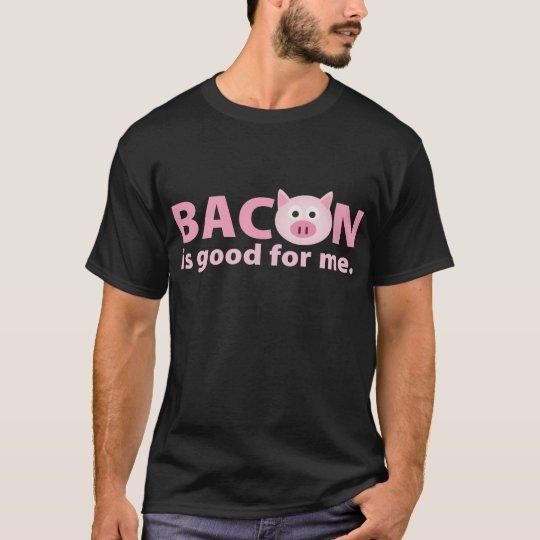 Camiseta {TBA} O bacon é bom para mim
