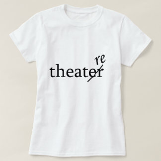 Camiseta Teatro contra o teatro