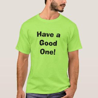 Camiseta Tenha bom!