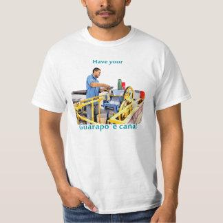 Camiseta Tenha seu Guarapo (o sumo açucarado do açúcar)