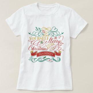Camiseta Tenha você mesmo um alegre pouca tipografia do