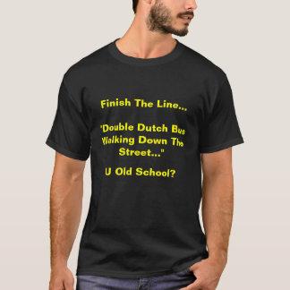 Camiseta Termine a linha…. Ônibus do Dutch dobro