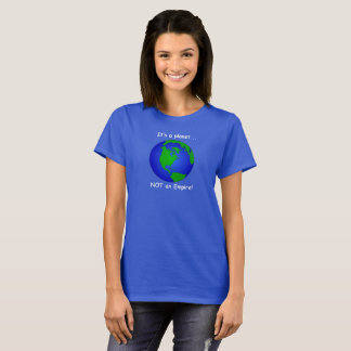 Camiseta Terra do planeta. É um planeta não um império!