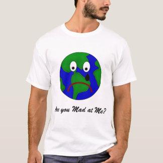 Camiseta Terra triste do planeta - é você louco em mim?