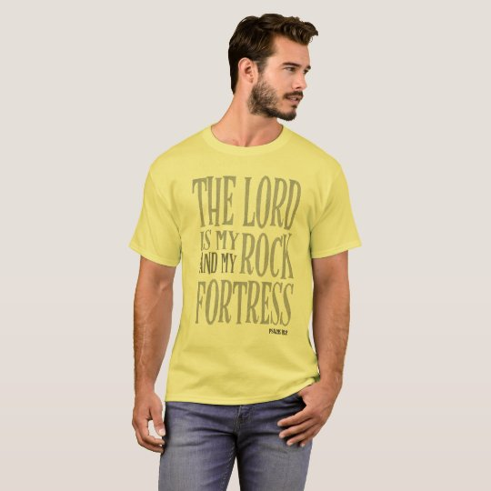 Camiseta The Lord is my Rock and my Fortress