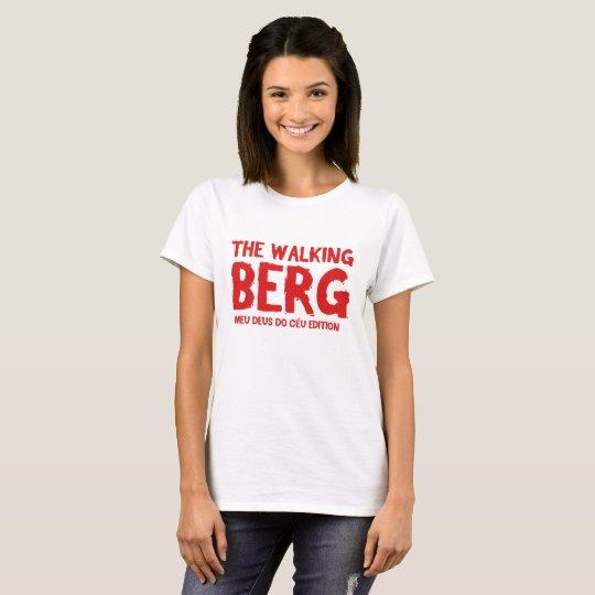 Camiseta THE WALKING BERG feminina (Branca)