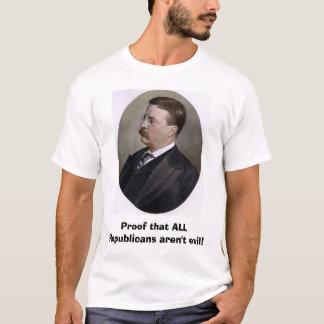 Camiseta Theodore Roosevelt, prova essa TODOS OS