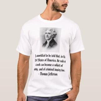 Camiseta Thomas Jefferson, eu mortified para ser dito o