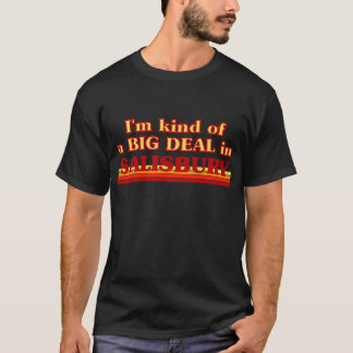 Camiseta Tipo de I´m de uma grande coisa em Salisbúria