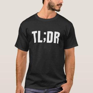 Camiseta TL; Dr. - demasiado por muito tempo não leu