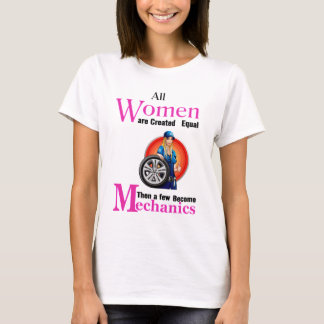 Camiseta Todas as mulheres são semelhante criado então que