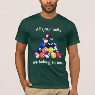 Camiseta Todas suas bolas são me pertencem