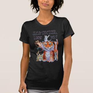 Camiseta Todo o excelente das criaturas e gato pequeno!