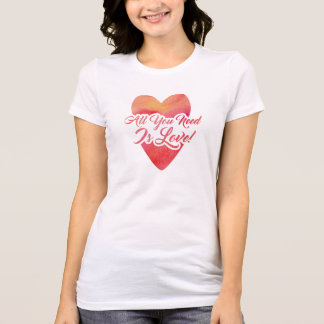 Camiseta todo-você-necessidade-estar-amor