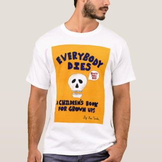 Camiseta Todos morre t-shirt do cobrir