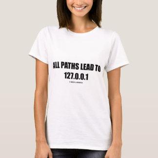 Camiseta Todos os trajetos conduzem a 127.0.0.1 (os