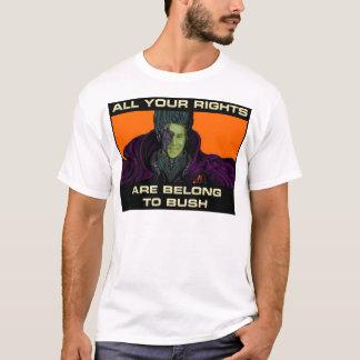 Camiseta Todos seus direitos são pertencem a Bush