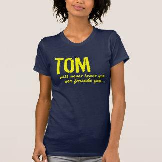 Camiseta Tom é lá para você!