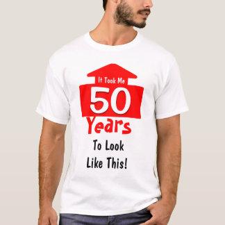 Camiseta Tomou-me 50 anos ao olhar como este divertimento