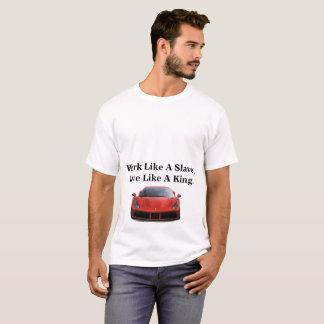 Camiseta Trabalho como um escravo