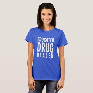 Camiseta Traficante de drogas educado