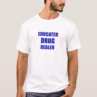 Camiseta Traficante de drogas educado (farmacêutico)