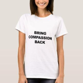 Camiseta Traga a piedade para trás