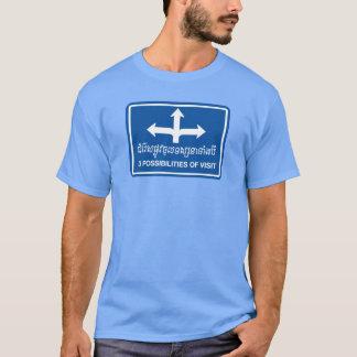 Camiseta Três possibilidades de sinal da visita, Cambodia