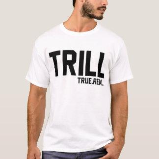Camiseta Trill verdadeiro e real