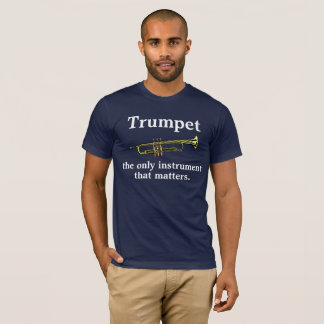 Camiseta Trombeta: o único instrumento que importa