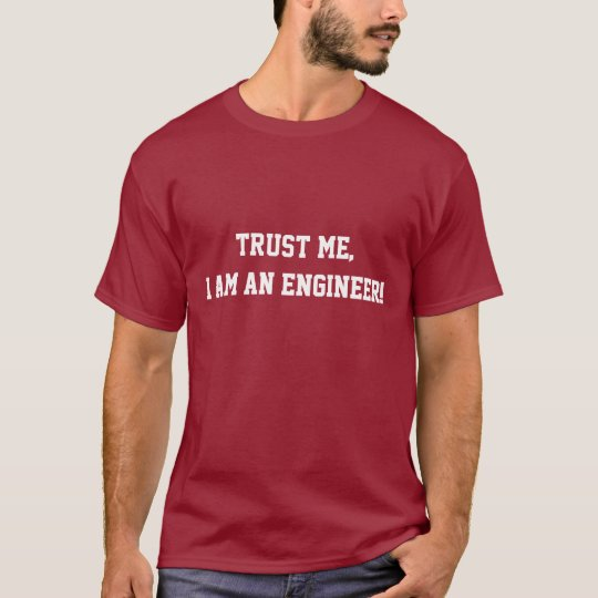 Camiseta Trust me I'm an Engineer