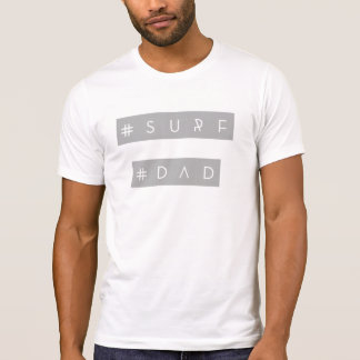 Camiseta Tshirt do hashtag do pai do surf