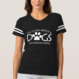 Camiseta Tudo cuidado de I é aproximadamente cães e como 2
