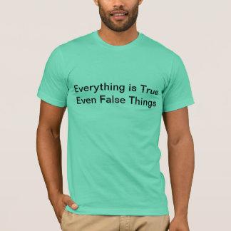Camiseta tudo é T verdadeiro