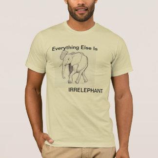 Camiseta Tudo mais é Irrelephant