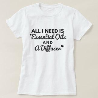 Camiseta Tudo que eu preciso é óleos essenciais e um Tshirt