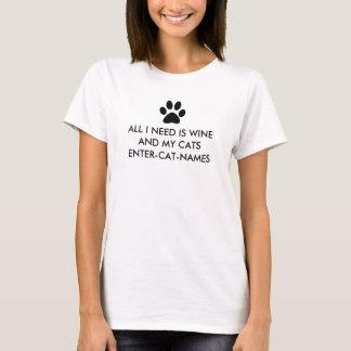 Camiseta Tudo que eu preciso é vinho e meus gatos