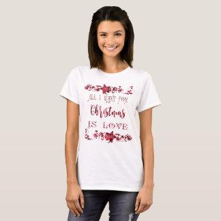 Camiseta Tudo que eu quero para o Natal é t-shirt do amor